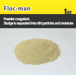 Floc-man, Powder coagulant. Sludge is separated into dirt particles and moisture